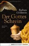 Der Gottesschrein - Barbara Goldstein