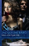 Return of the Moralis Wife (Mills & Boon Modern) - Jacqueline Baird