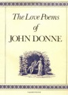 The Love Poems - John Donne, Charles Fowkes