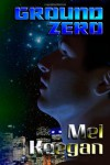 Ground Zero - Mel Keegan