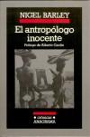 El antropólogo inocente - Nigel Barley