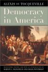 Democracy in America - Alexis de Tocqueville, Harvey C. Mansfield Jr., Delba Winthrop