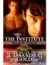 The Institute, Book II: Touch - Cassandra Gold