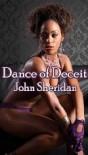 Dance of Deceit - John Sheridan