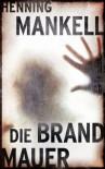 Die Brandmauer, BILD am Sonntag Mega Thriller, BamS Megathriller - Henning Mankell