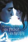 Der Prinz der Wölfe - Quinn Loftis