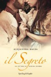 Il segreto - Alexandra Balsa