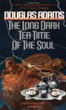 The Long Dark Tea-Time of the SoulDouglas Adams