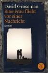 ˆeine‰ Frau Flieht Vor Einer Nachricht Roman - Daṿid Grosman, Anne Birkenhauer