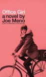 Office Girl - Joe Meno