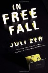 In Free Fall: A Novel - Juli Zeh