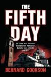 The Fifth Day - Bernard Cookson