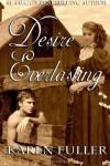 Desire Everlasting - Karen Fuller