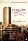 Development and Social Change: A Global Perspective (Sociology for a New Century) - Philip McMichael