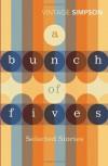 A Bunch of Fives - Helen Simpson