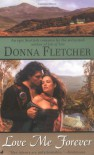 Love Me Forever - Donna Fletcher