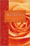 Catholic Women's Devotional Bible (NRSV): Featuring Daily Meditations by Women and a Reading Plan Tied to the Lectionary - Anonymous
