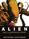 Alien - The Illustrated Story - Archie Goodwin;Walter Simonson
