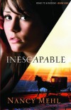 Inescapable (Road to Kingdom) - Nancy Mehl