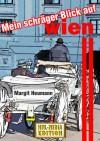Mein schräger Blick auf Wien (Heitere Betrachtungen einer Weltstadt) (German Edition) - Margit Heumann, HML-MEDIA- EDITION, Ernst Heumann