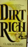 Dirt Rich (Signet) - Clark Howard