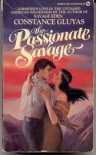 The Passionate Savage - Constance Gluyas