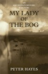 My Lady of the Bog - Peter Hayes