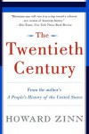 The Twentieth Century: A People's History - Howard Zinn