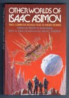 Other Worlds of Isaac Asimov - Isaac Asimov