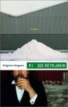 101 Reykjavik: A Novel - Hallgrimur Helgason