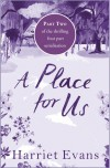 A Place For Us Part 2 - Harriet Evans