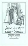 Lady Susan / Die Watsons / Sanditon. Ein Briefroman mit den zwei Romanfragmenten. - Jane Austen