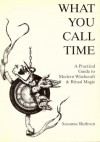 What You Call Time - Suzanne Ruthven