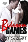 Bedroom Games - Jessica Clare