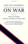 On War, Indexed Edition - Carl von Clausewitz, Michael Eliot Howard, Peter Paret