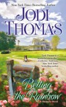 Betting the Rainbow - Jodi Thomas