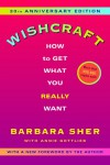 Wishcraft: How to Get What You Really Want - Barbara Sher, Annie Gottlieb