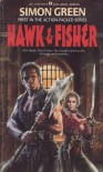 Hawk & Fisher - Simon R. Green