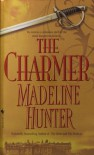 The Charmer - Madeline Hunter