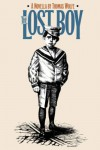 The Lost Boy: A Novella (Chapel Hill Books) - Thomas Wolfe, Ed Lindlof, James W. Clark Jr.