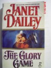 The Glory Game - Janet Dailey