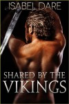 Shared by the Vikings - Isabel Dare
