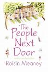 The People Next Door - Roisin Meaney