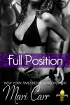 Full Position (Big Easy Book 3) - Mari Carr
