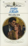 The Only One (Harlequin Presents # 785) - Penny Jordan