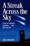 A Streak Across the Sky - Jack Erickson