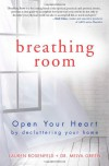 Breathing Room: Open Your Heart by Decluttering Your Home - Melva Green, Lauren Rosenfeld