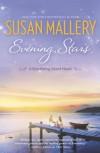 Evening Stars - Susan Mallery