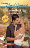 Taken to the Edge - Kara Lennox