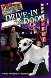 Drive-In of Doom (Wishbone Mysteries) - Brad Strickland;Thomas E. Fuller